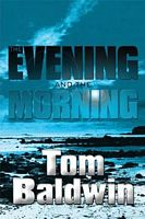 tn_the-evening-&-the-morning_Tom-Baldwin_h200.jpg